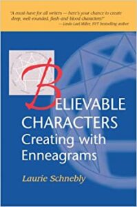 Believable Characters: Creating with Enneagrams