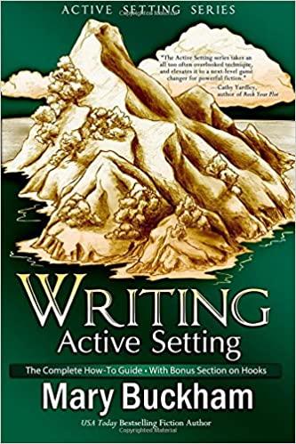Writing Active Setting by Mary Buckham